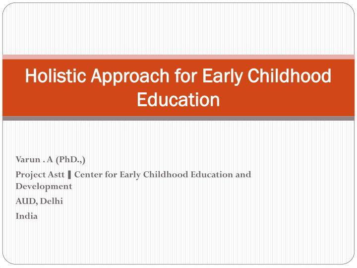 holistic approach for early childhood education n.