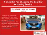 A checklist for choosing the best car grooming service