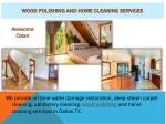 wood Polishing And Home Cleaning services