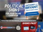 Political Signs and Vinyl Banners - The Most Economical Option