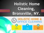 Holistic Home Cleaning,Bronxville,NY