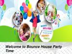 Bounce house party time.ppt