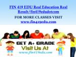 FIN 419 EDU Real Education Real Result/fin419edudotcom