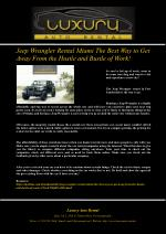 Jeep Wrangler Rental Miami The Best Way to Get Away From the Hustle and Bustle of Work!