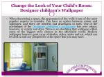 Change the Look of Your Child's Room: Designer Children's Wallpaper