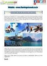 Switzerland: Beauty That Attracts Every Traveler