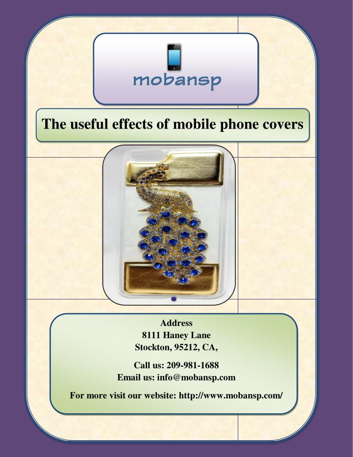 PPT - The useful effects of mobile phone covers PowerPoint