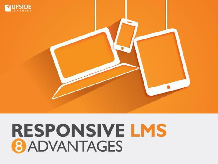 Responsive LMS - 8 Advantages