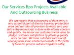 Services offered by Ascent Bpo Form Filling Projects And Outsourcing Business