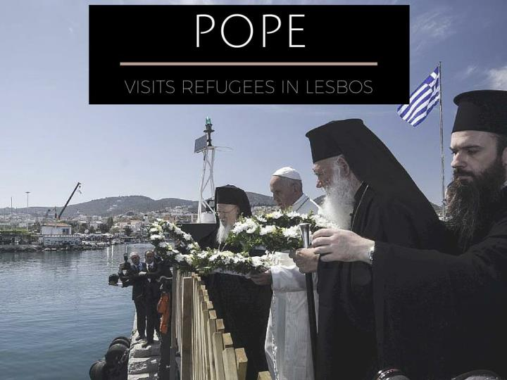 Pope visits refugees in Lesbos