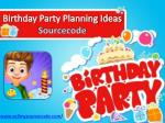 Birthday Party Planning Ideas Sourcecode