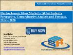 Electrochromic Glass Market Industry Perspective, Comprehensive Analysis 2016 – 2020