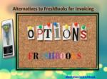 Alternatives to FreshBooks for Invoicing
