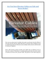 Are You Sure Elevator Cables are Safe and Never Broke?