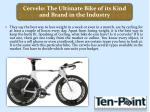 Cervelo: The Ultimate Bike of its Kind and Brand in the Industry