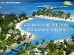 World's coolest Tour packages to India