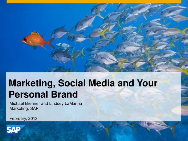 Marketing, Social Media and Your Personal Branding