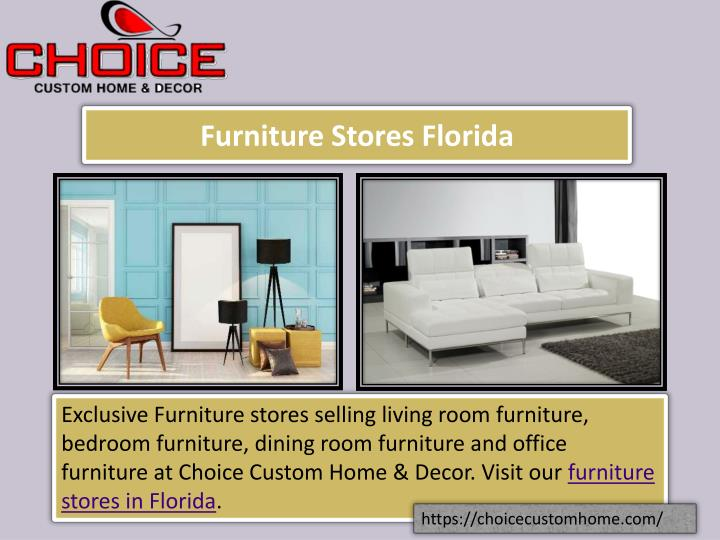 Ppt Furniture Stores Florida Powerpoint Presentation Id 7336064