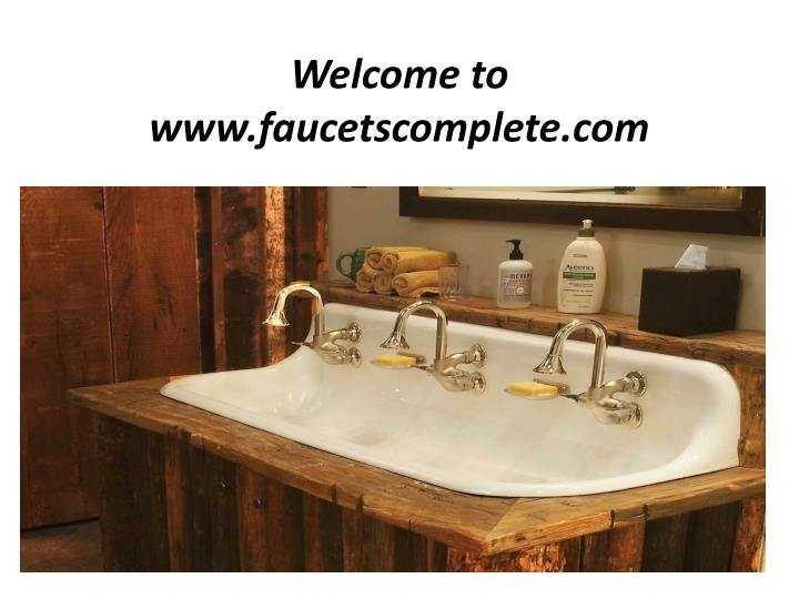 welcome to www faucetscomplete com n.