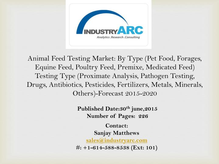 PPT - Animal Feed Testing Market propelled by the increasing need