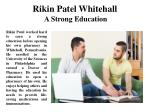 Rikin Patel Whitehall-A Strong Education
