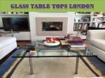 Glass Table Tops London