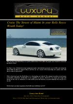 Cruise The Streets of Miami In your Rolls Royce Wraith Today!