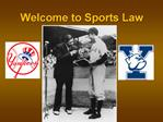 Welcome to Sports Law