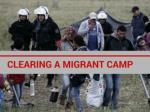 Clearing a migrant camp