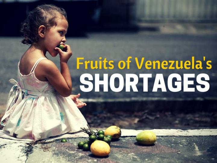 Fruits of Venezuela's shortages