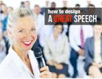 How to design a great speech