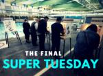 The final Super Tuesday