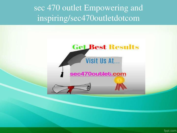 sec 470 outlet empowering and inspiring sec470outletdotcom n.