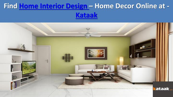 Ppt Online Interior Designer For Home Decor And Furniture Powerpoint Presentation Id 7355022
