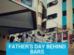 Father's Day behind bars