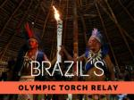 Brazil's Olympic torch relay