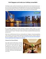 Visit Singapore and make your holidays remarkable