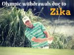 Olympic withdrawals due to Zika