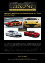 How Luxury Auto Rentals Can Fulfill Your Dream for a Luxury Sports Car Today!