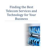 Finding the Best Telecom Services and Technology for Your Business