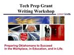 Tech Prep Grant Writing Workshop