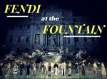 Fendi at the Fountain