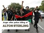 Anger after police killing of Alton Sterling