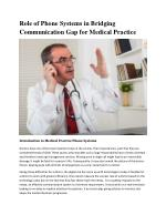 Role of Phone Systems in Bridging Communication Gap for Medical Practice
