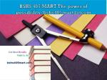 BSHS 405 MART The power of possibility/bshs405martdotcom
