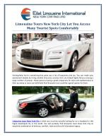 Limousine Tours New York City Let You Access Many Tourist Spots Comfortably