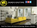 Cool Your Home with External Awnings: Blinds-n-Shutters
