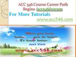 ACC 546 Course Career Path Begins /acc546dotcom