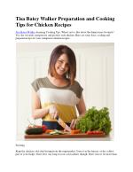 Tisa Batey Walker Preparation and Cooking Tips for Chicken Recipes