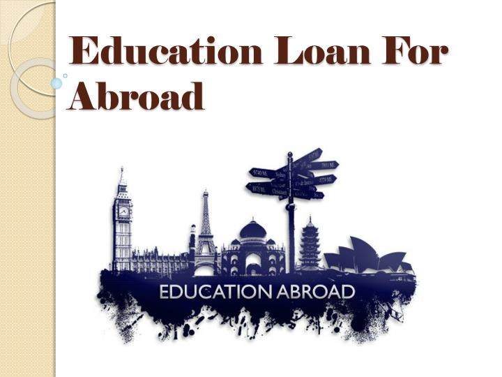 education loan for abroad n.